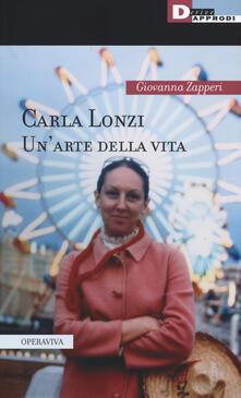 Fondazionesergioperlamusica.it Carla Lonzi. Un'arte della vita Image