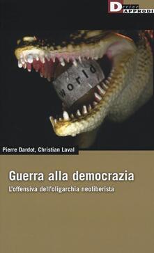 Guerra alla democrazia. Loffensiva delloligarchia neoliberista.pdf