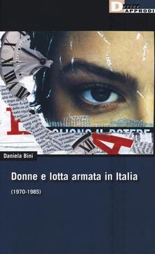 Donne e lotta armata in Italia (1970-1985)