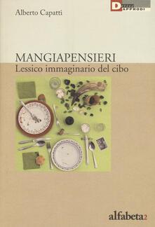 Capturtokyoedition.it Mangiapensieri. Lessico immaginario del cibo Image
