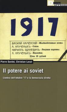 Il potere ai soviet. Lombra dellottobre 17 e la democrazia diretta.pdf