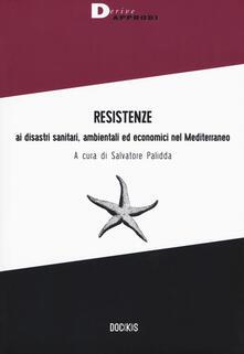 Resistenze ai disastri sanitari, ambientali ed economici nel Mediterraneo.pdf