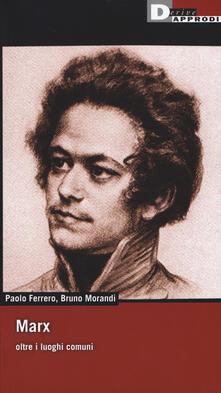 Marx oltre i luoghi comuni - Paolo Ferrero - copertina