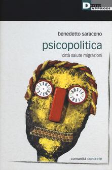 Scacciamoli.it Psicopolitica. Città salute migrazioni Image
