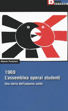 1969. Lassemblea operai studenti. Una storia dellautunno caldo.pdf