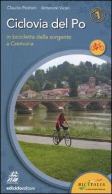 Ristorantezintonio.it Ciclovia del Po. Primo tratto. In bicicletta dalla sorgente a Cremona Image