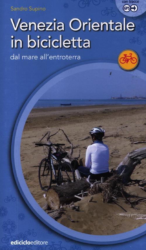 Venezia orientale in bicicl...