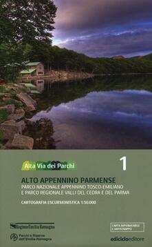 Criticalwinenotav.it Alta via dei parchi 1:50.000. Vol. 1: Alto Appennino parmense. Parco nazionale Appennino tosco-emiliano e parco regionale Valli del Cedra e del Parma. Image
