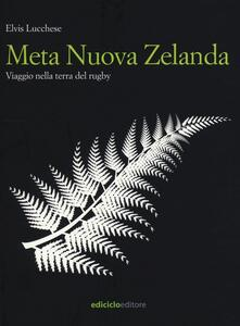 Museomemoriaeaccoglienza.it Meta Nuova Zelanda. Viaggio nella terra del rugby Image