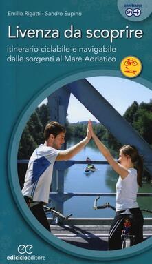 Criticalwinenotav.it Livenza da scoprire. Itinerario ciclabile e navigabile dalle sorgenti al Mare Adriatico Image