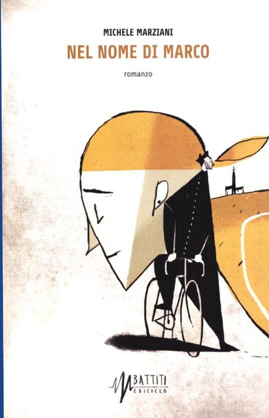 Nel nome di Marco - Michele Marziani - copertina