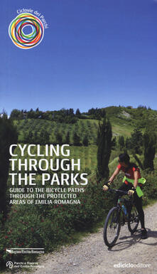 Winniearcher.com Cycling through the parks. Guide to the bycicle paths through the protected areas of Emilia Romagna Image