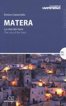 Filmarelalterita.it Matera. La città dei sassi-The city of the Sassi Image