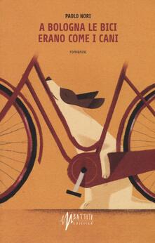 A Bologna le bici erano come i cani.pdf