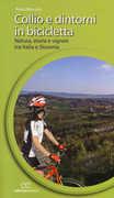 Libro Collio e dintorni in bicicletta. Natura, storia e vigneti tra Italia eSlovenia Paolo Marcolin