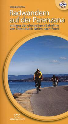 Promoartpalermo.it Radwandern auf der Parenzana Image