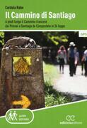 1916514-Guida al cammino di Santiago de Compostela Oltre 800 chilometri dai Pir