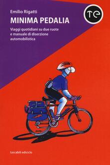 Antondemarirreguera.es Minima pedalia. Viaggi quotidiani su due ruote e manuale di diserzione automobilistica Image