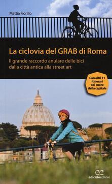 Equilibrifestival.it La ciclovia del Grab di Roma. Il grande raccordo anulare delle bici dalla città antica alla street art Image
