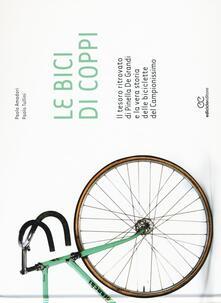 Voluntariadobaleares2014.es Le bici di Coppi. Il tesoro ritrovato di Pinella de Grandi e la vera storia delle biciclette del Campionissimo Image