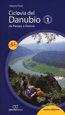 Ciclovia del Danubio da Passau a Vienna. Ediz. a spirale.pdf