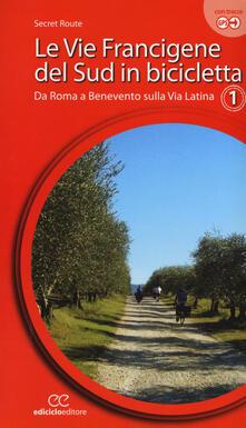 Winniearcher.com Le vie francigene del Sud in bicicletta. Ediz. a spirale. Vol. 1: Da Roma a Benevento sulla via Latina. Image
