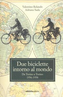 Promoartpalermo.it Due biciclette intorno al mondo. Da Torino a Torino 1956-1958 Image
