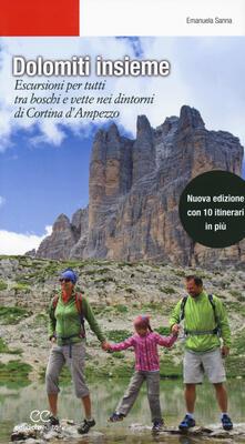 Equilibrifestival.it Dolomiti insieme. Escursioni per tutti tra boschi e vette attorno a Cortina D'Ampezzo. Ediz. ampliata Image