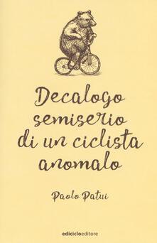Collegiomercanzia.it Decalogo semiserio di un ciclista anomalo Image