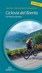 Copertina  Ciclovia del Brenta : da Trento a Venezia
