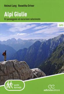 Promoartpalermo.it Alpi Giulie. 53 passeggiate ed escursioni selezionate Image