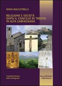 Religione e società dopo il Concilio di Trento in alta Garfagnana