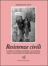 Resistenze civili. Clero e ...