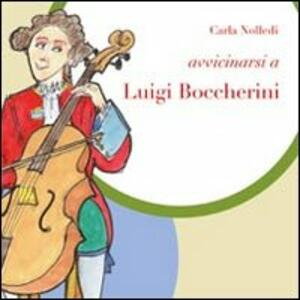 Avvicinarsi a Luigi Boccherini