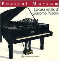 La La casa natale di Giacomo Puccini. Puccini museo - - wuz.it
