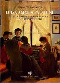 Luisa Amalia Paladini. Vita...