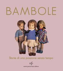 Bambole. Storie di una passione senza tempo.pdf