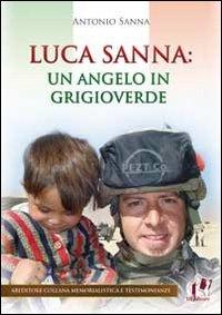 Luca Sanna. Un angelo in gr...