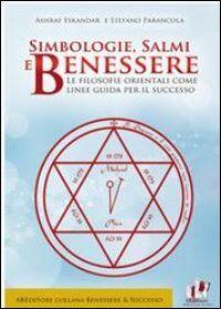 Simbologie, salmi e benessere. Le filosofie orientali come linee guida per il successo
