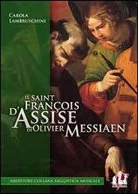 Il «Saint François d'Assise...