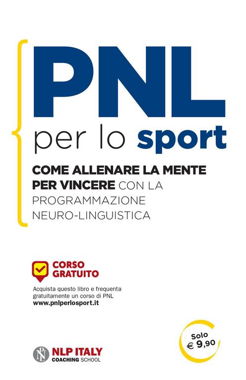 PNL per lo sport. Come alle...