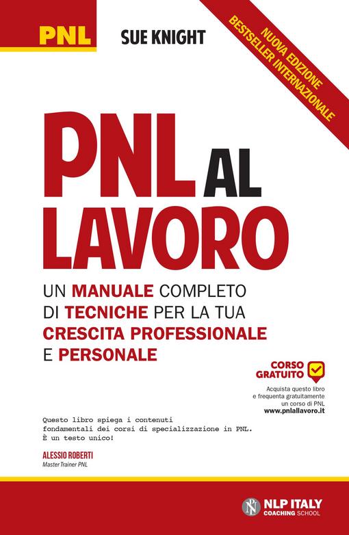 PNL al lavoro. Un manuale c...