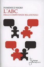 L' abc delle competenze relazionali