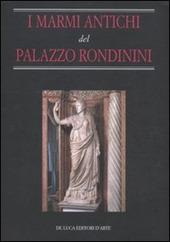 I Marmi antichi del palazzo Rondinini