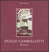 Duilio Cambellotti illustratore. Catalogo della mostra (Roma, 6 novembre-4 dicembre 2010)