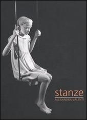Alexandra Valenti. Stanze. Catalogo della mostra. Ediz. italiana e inglese