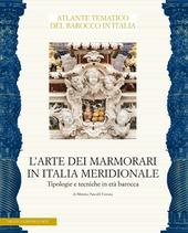 L' arte dei marmorari in Italia meridionale. Tipologie e tecniche in eta barocca