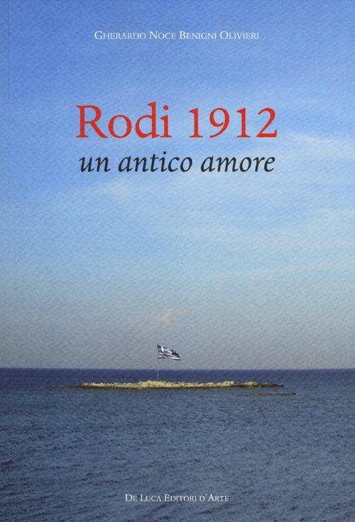 Rodi 1912. Un antico amore