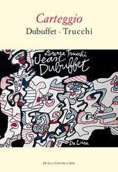 Carteggio Dubuffet-Trucchi