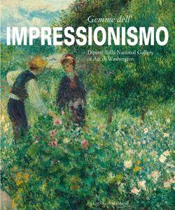 Foto Cover di Gemme dell'impressionismo. Dipinti della National Gallery Art of Washington, Libro di  edito da De Luca Editori d'Arte